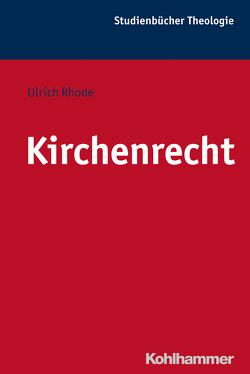 Kirchenrecht von Bitter,  Gottfried, Frevel,  Christian, Klauck,  Hans-Josef, Rhode,  Ulrich, Sattler,  Dorothea