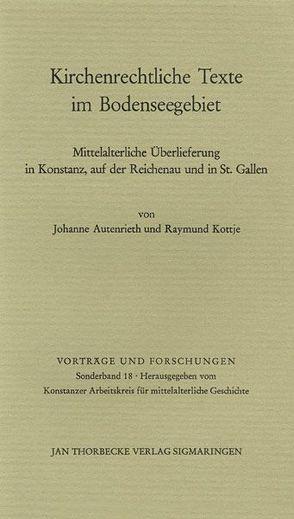 Kirchenrechtliche Texte im Bodenseegebiet von Autenrieth,  J, Kottje,  R