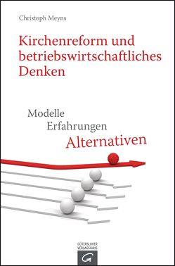 Kirchenreform und betriebswirtschaftliches Denken von Meyns,  Christoph