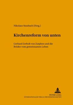 Kirchenreform von unten von Staubach,  Nikolaus