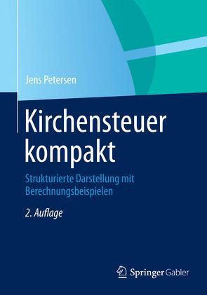 Kirchensteuer kompakt von Petersen,  Jens
