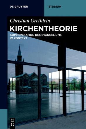 Kirchentheorie von Grethlein,  Christian