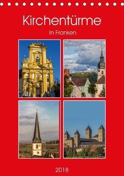 Kirchentürme in Franken (Tischkalender 2018 DIN A5 hoch) von Will,  Hans