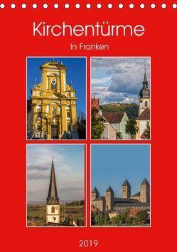 Kirchentürme in Franken (Tischkalender 2019 DIN A5 hoch) von Will,  Hans