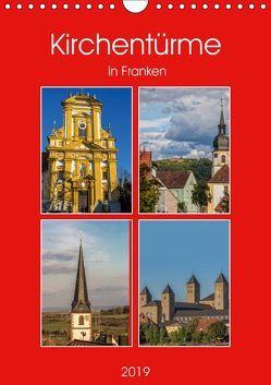 Kirchentürme in Franken (Wandkalender 2019 DIN A4 hoch) von Will,  Hans