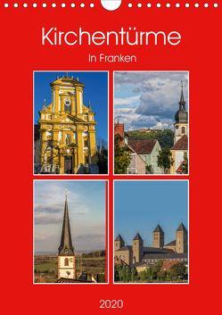 Kirchentürme in Franken (Wandkalender 2020 DIN A4 hoch) von Will,  Hans