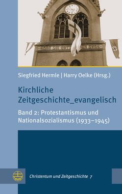 Kirchliche Zeitgeschichte_evangelisch von Hermle,  Siegfried, Oelke,  Harry