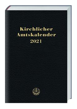 Kirchlicher Amtskalender 2021 – schwarz von Neijenhuis,  Jörg