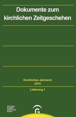 Kirchliches Jahrbuch für die Evangelische Kirche in Deutschland / Dokumente zum kirchlichen Zeitgeschehen von Gorski,  Horst, Kaiser,  Klaus-Dieter, Lepp,  Claudia, Oelke,  Harry