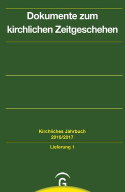 Kirchliches Jahrbuch für die Evangelische Kirche in Deutschland / Dokumente zum kirchlichen Zeitgeschehen von Fix,  Karl-Heinz, Gorski,  Horst, Kaiser,  Klaus-Dieter, Lepp,  Claudia, Oelke,  Harry