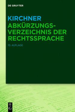 Kirchner – Abkürzungsverzeichnis der Rechtssprache von Kirchner,  Hildebert