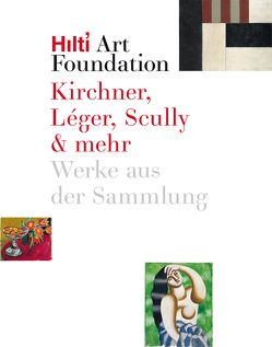 Kirchner, Léger, Scully & mehr