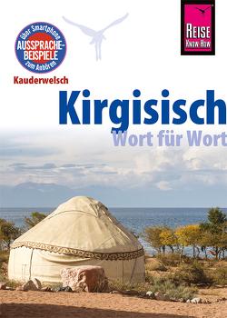 Kirgisisch – Wort für Wort von Korotkow,  Michael