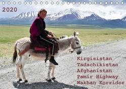 Kirgisistan Tadschikistan Afghanistan Pamir Highway Wakhan Korridor (Tischkalender 2020 DIN A5 quer) von Bergermann,  Manfred