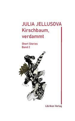Kirschbaum, verdammt von Jellusova,  Julia