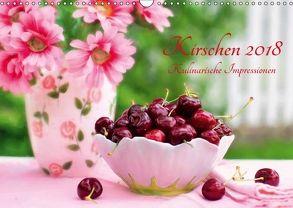 Kirschen 2018. Kulinarische Impressionen (Wandkalender 2018 DIN A3 quer) von Lehmann (Hrsg.),  Steffani