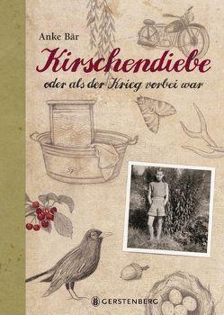 Kirschendiebe von Bär,  Anke