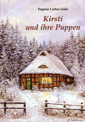 Kirsti und ihre Puppen von Luther-Zahn,  Dagmar
