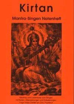 Kirtan Mantra-Singen Notenheft von Sonneborn,  Gauri Heike