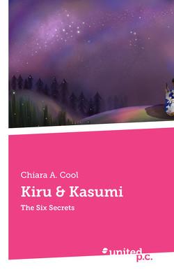 Kiru & Kasumi von Cool,  Chiara A.