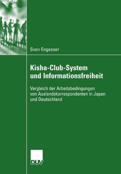 Kisha-Club-System und Informationsfreiheit von Engesser,  Sven