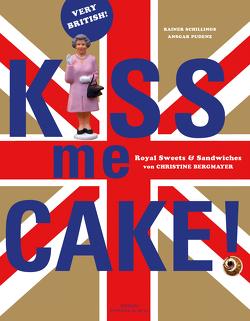 Kiss me Cake! von Pudenz,  Ansgar, Schillings,  Rainer