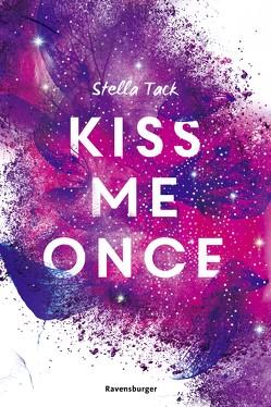 Kiss Me Once von Tack,  Stella