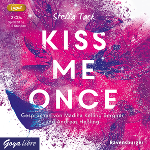 Kiss me once von Heßling,  Andreas, Kelling Bergner,  Madiha, Tack,  Stella