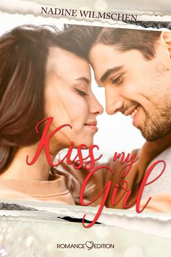 Kiss My Girl von Wilmschen,  Nadine