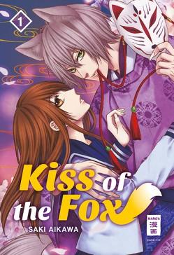Kiss of the Fox 01 von Aikawa,  Saki, Okada-Willmann,  Yayoi