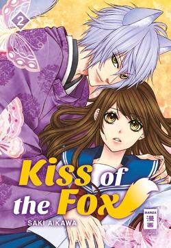 Kiss of the Fox 02 von Aikawa,  Saki, Okada-Willmann,  Yayoi