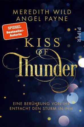 Kiss of Thunder von Betzenbichler,  Richard, Payne,  Angel, Wild,  Meredith