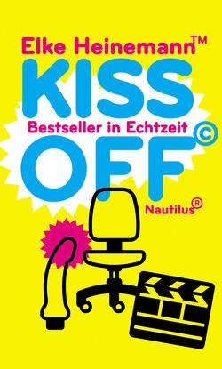 Kiss Off von Heinemann,  Elke
