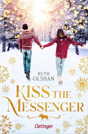 Kiss the Messenger von Olshan,  Ruth