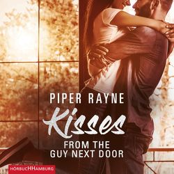 Kisses from the Guy next Door (Baileys-Serie 2) von Adam,  Ben, Agnew,  Cherokee Moon, Hofer,  Alicia, Rayne,  Piper