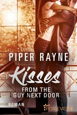 Kisses from the Guy next Door von Agnew,  Cherokee Moon, Rayne,  Piper
