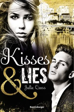 Kisses & Lies von Cross,  Julie, Jaekel,  Franziska