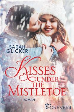 Kisses under the Mistletoe von Glicker,  Sarah