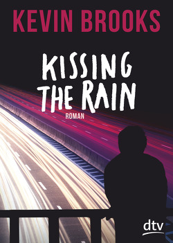 Kissing the Rain von Brooks,  Kevin, Gutzschhahn,  Uwe-Michael