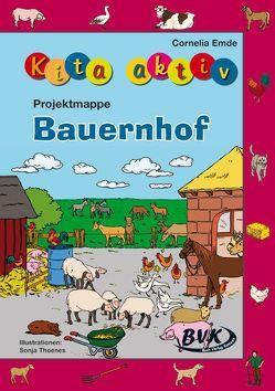 Kita aktiv Projektmappe Bauernhof von Emde,  Cornelia