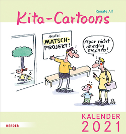 Kita-Cartoons 2021 von Alf,  Renate