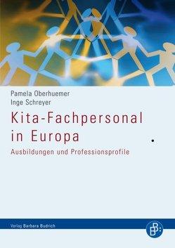 Kita-Fachpersonal in Europa von Oberhuemer,  Pamela, Schreyer,  Inge