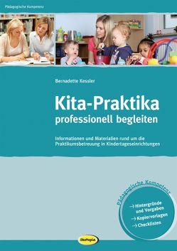 Kita-Praktika professionell begleiten von Kessler,  Bernadette