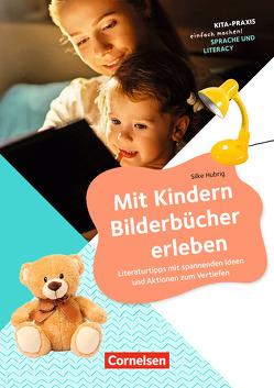 Kita-Praxis – einfach machen! – Sprachförderung / Mit Kindern Bilderbücher erleben von Hubrig,  Silke