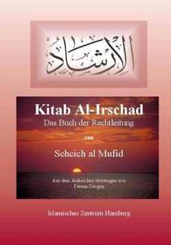 Kitab Al-Irschad – Das Buch der Rechtleitung von Özoguz,  Fatima