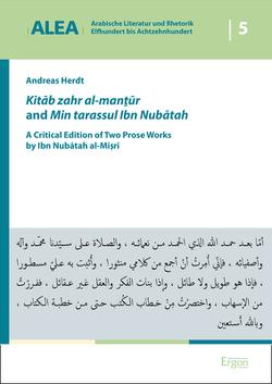 Kitāb zahr al-manṯūr and Min tarassul Ibn Nubātah von Herdt,  Andreas