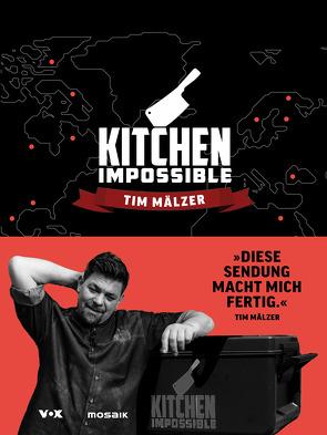 Kitchen Impossible von Mälzer,  Tim