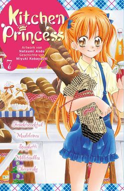 Kitchen Princess 7 von Ando,  Natsumi, Klepper,  Alexandra, Kobayashi,  Miyuki