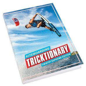 Kiteboarding Tricktionary von Burblies,  Thomas, Hosp,  Julian, Rossmeier,  Michael