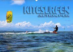 Kitesurfen – Action pur (Wandkalender 2019 DIN A2 quer) von Bleicher,  Renate